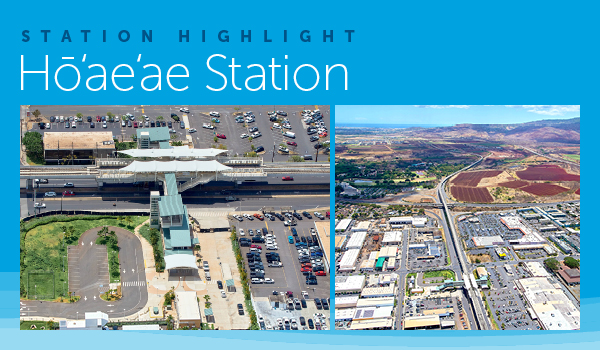 Station Highlight: Hō'ae'ae Station --- Click here for station details