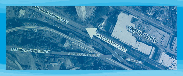 Farrington Highway westbound closure --- Click here for details