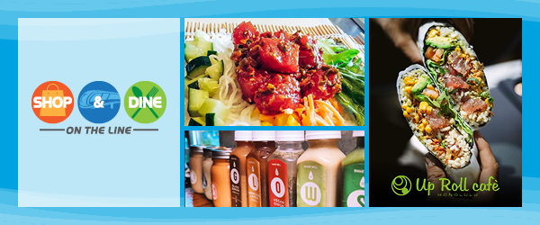Shop & Dine on the Line Business Spotlight:  Up Roll Café --- Click here to learn more