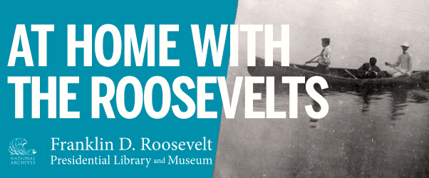 At Home With the Roosevelts banner