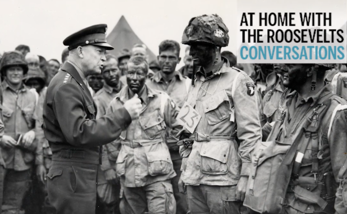 Conversations - FDR and Ike: Great Leaders, Great Legacies