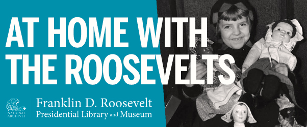 At Home with the Roosevelts