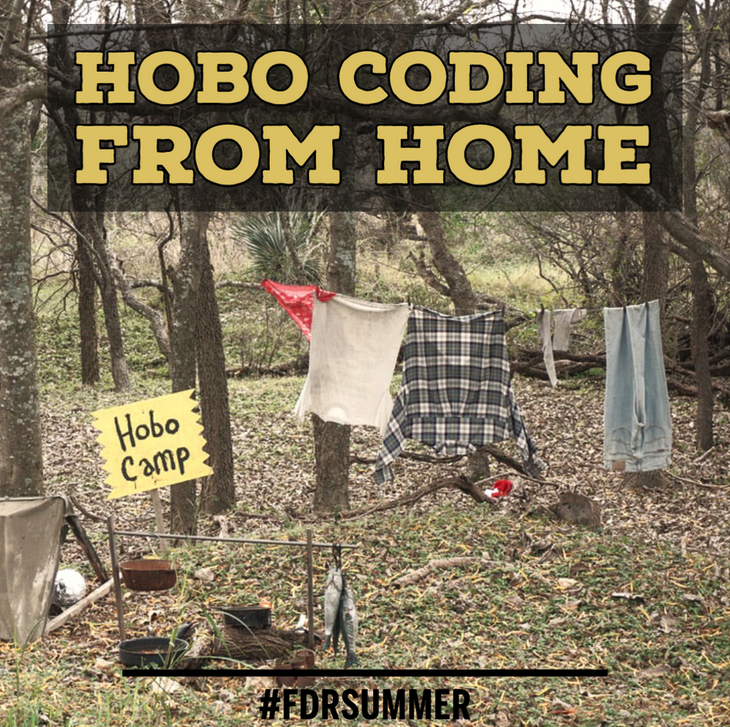 Hobo coding from home