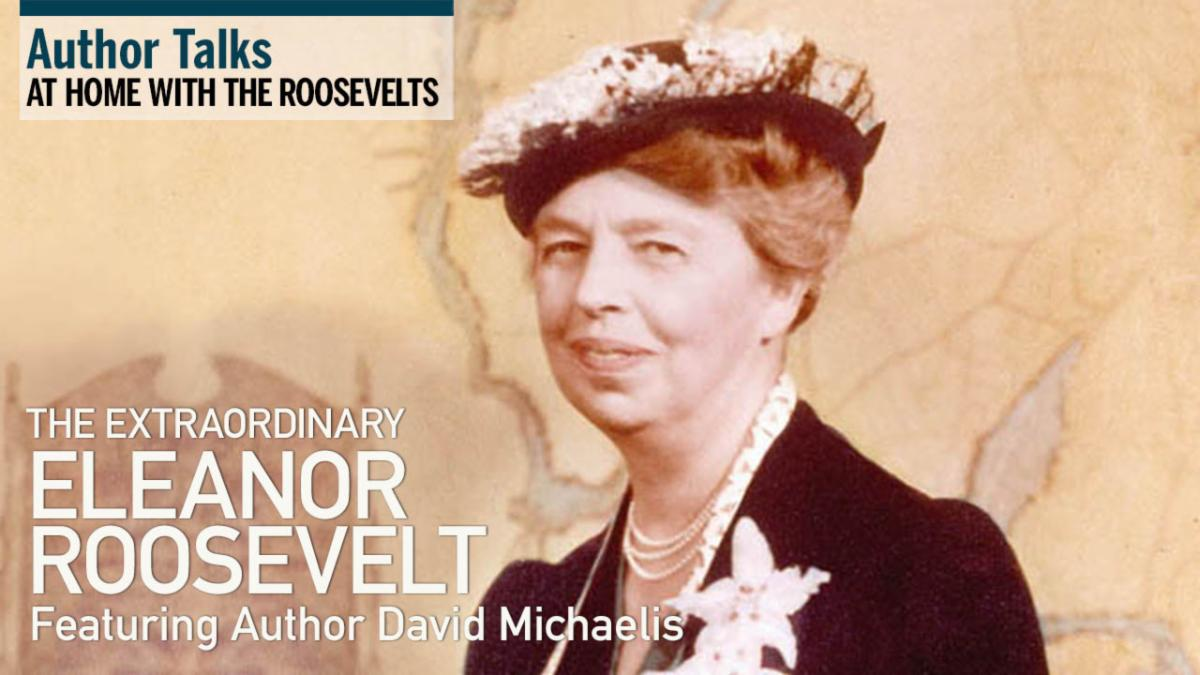 David Michaelis on Eleanor Roosevelt