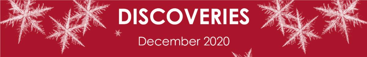 Discoveries December 2020
