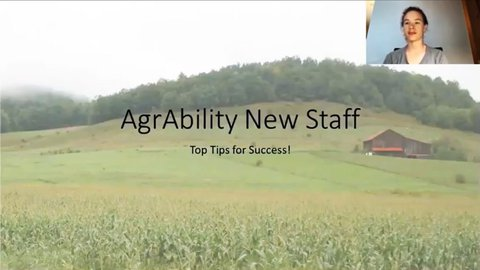 picture of a farm field with a barn in it and a hill behind it with a smaller picture of Abbie Spackman in the upper right corner. The picture reads - AgrAbility New Staff - To Tips for Success