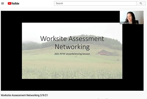 Computer screen shot that reads - Worksite Assessment Networking 2021 NTW Unconferencing Session in black type against a background picture of rolling green hills with corn in the foreground and a barn in the background. On right - small pic Abbie Spackman