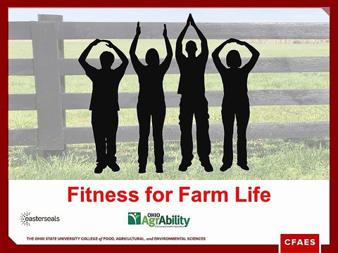 Picture of a board farm fence with silhouettes of 4 people doing exercises in front of it and the caption reads Fitness for Farm Life by Ohio AgrAbility