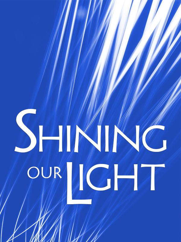 Shining our Light