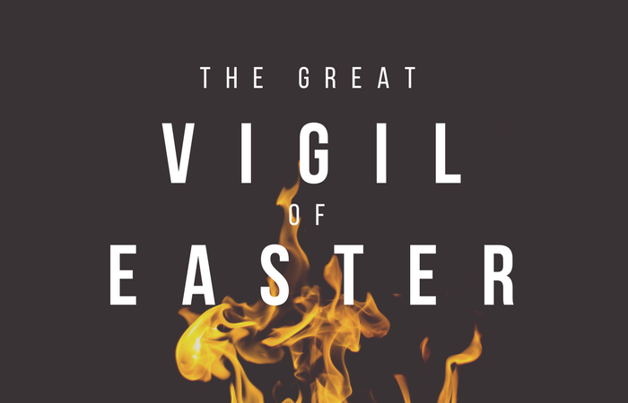 The Great Vigil of Easter