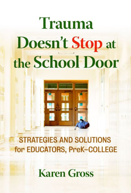 Trauma Doesn_t Stop at the School Door.jpeg