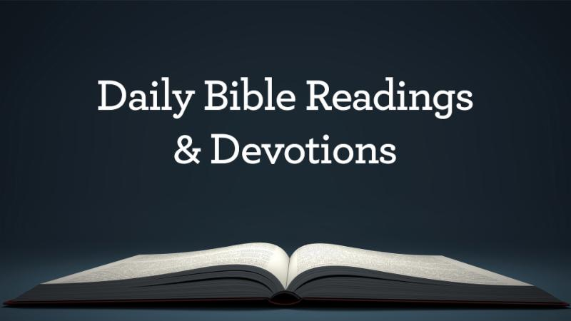 Daily Bible Readings _ Devotions