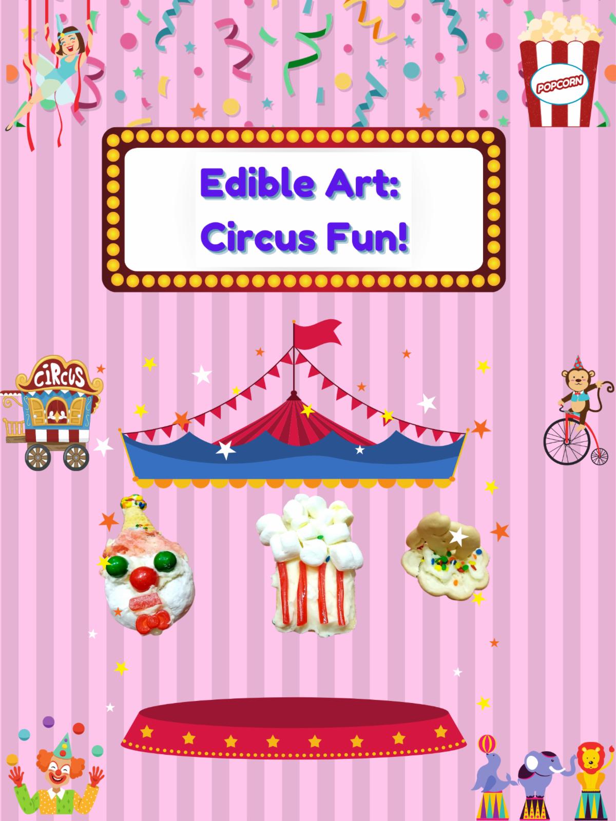 Poster Circus Fun Edible Art.png