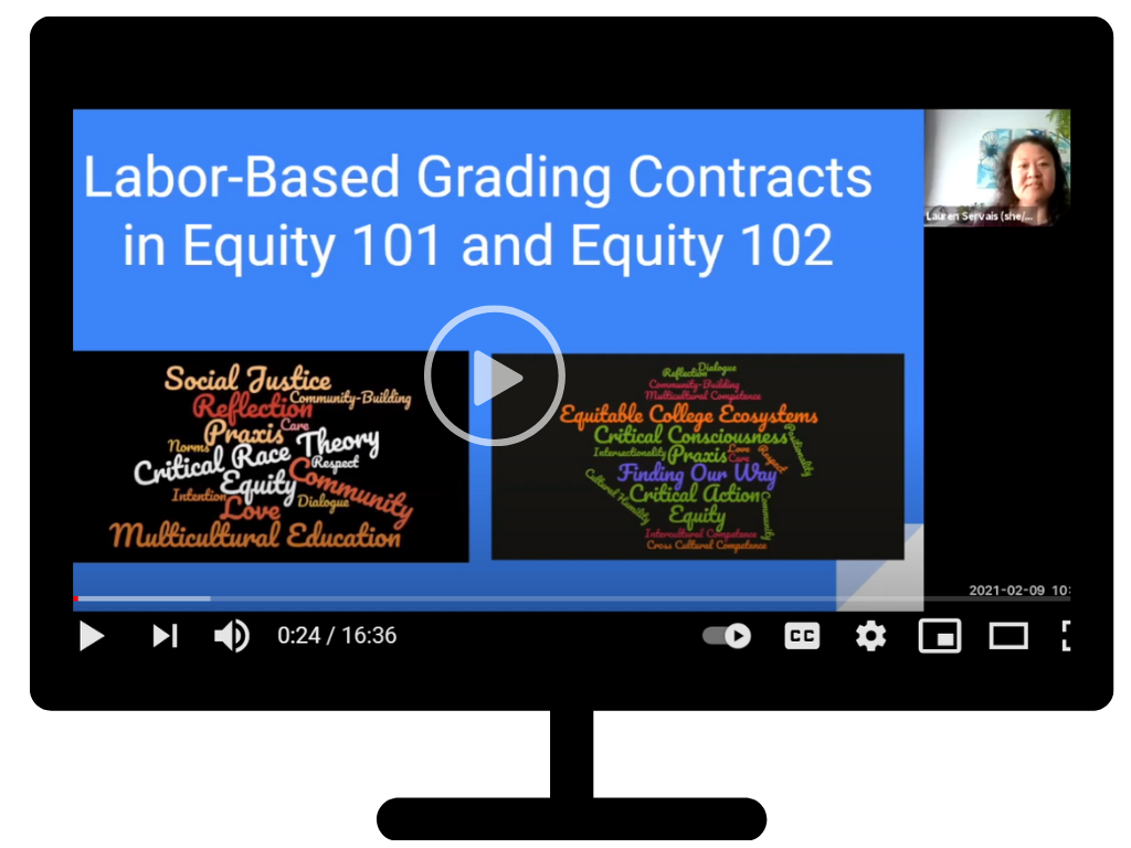 Screenshot of Lauren Servais and her presentation on Labor based grading contracts in equity 101 and equity 102 inside of a computer screen