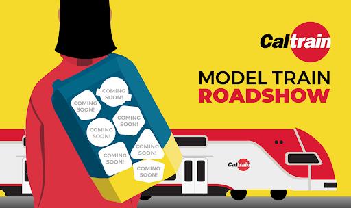 CalTrain Model Train Roadshow Graphic