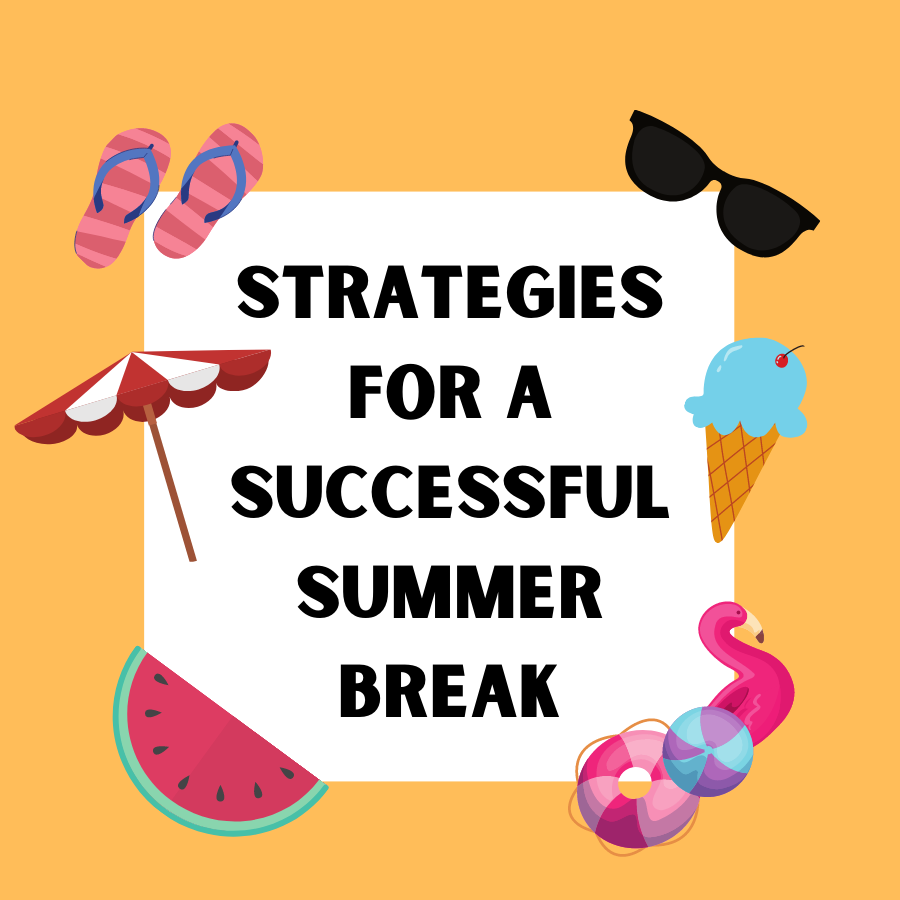 Strategies for a Successful Summer Break _1_.png