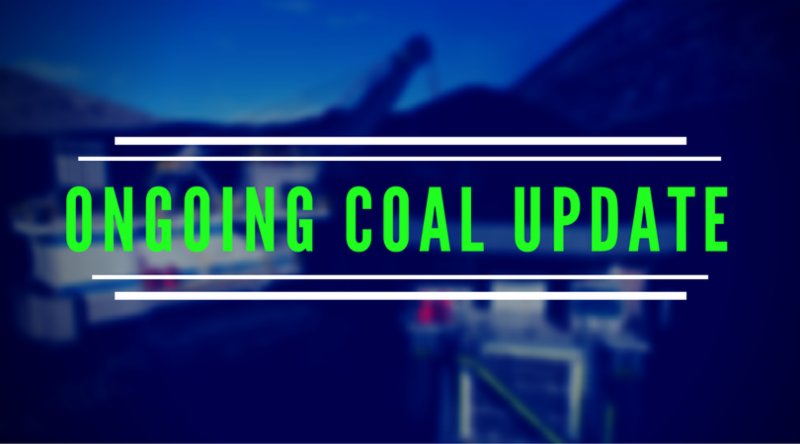 Ongoing Coal Update
