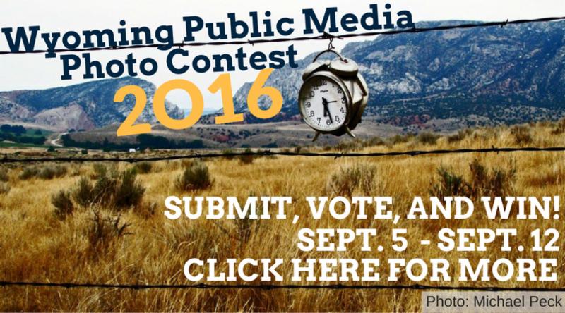 Wyoming Public Media Photo Contest 2016