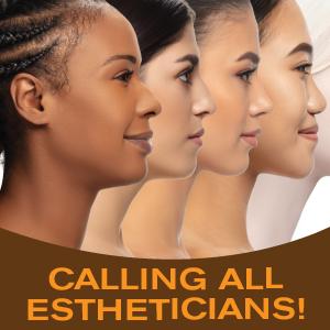 calling all estheticians.png
