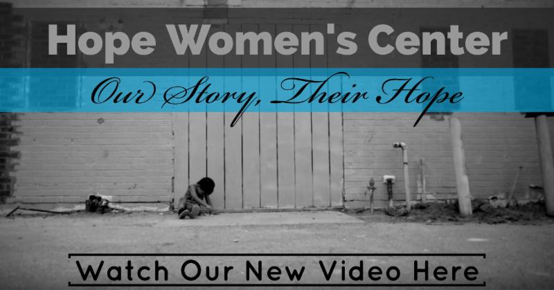 Hope Women's Center Video