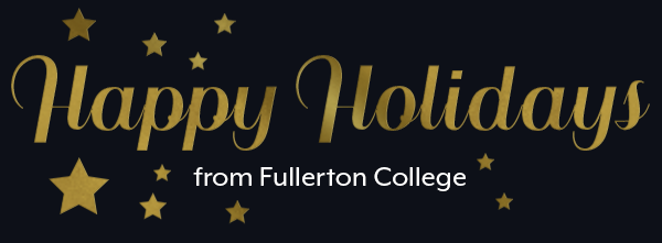 Happy Holidays from Fullerton College