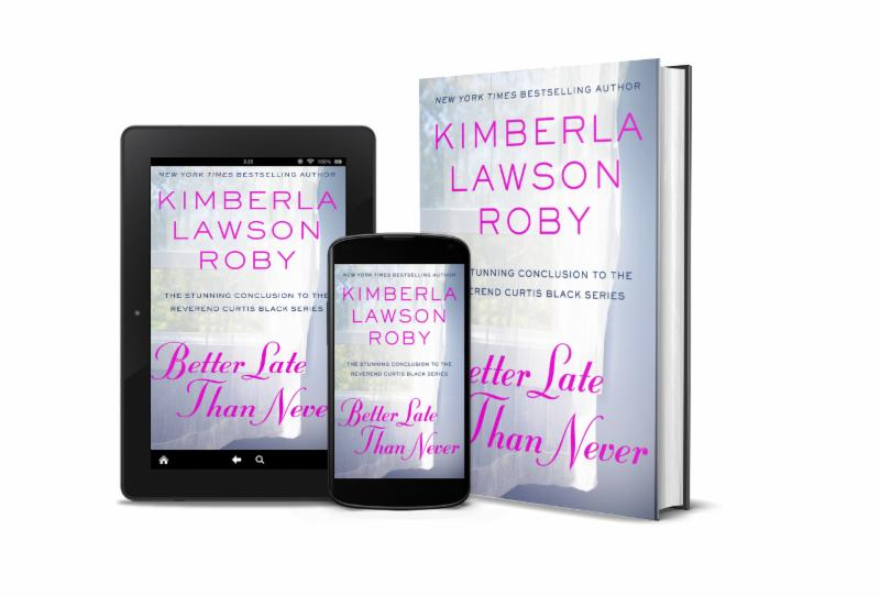 New Release Better Late Than Never By Kimberla Lawson Roby