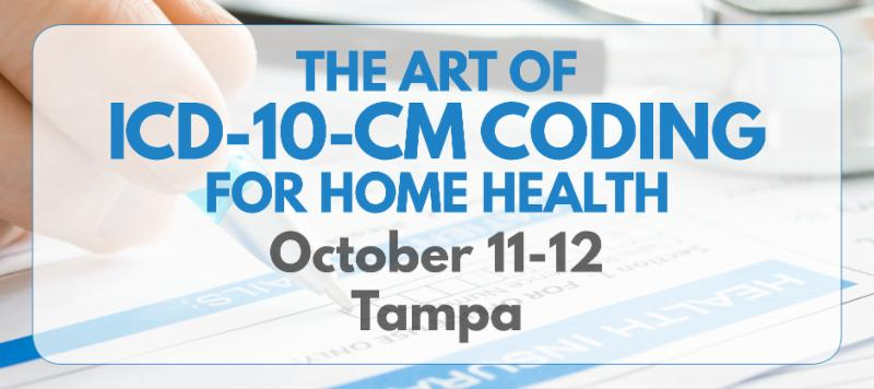 Register Now for ICD-10 Coding for Home Health in Tampa