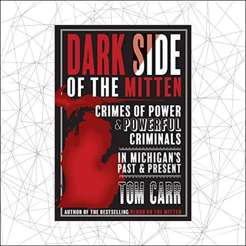 Dark Side of the Mitten
