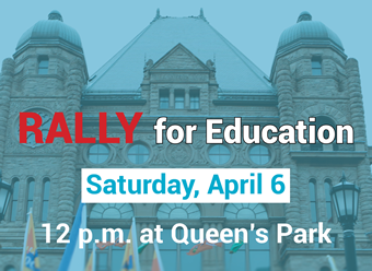 Rally for Education, April 6 at noon, Queen's Park