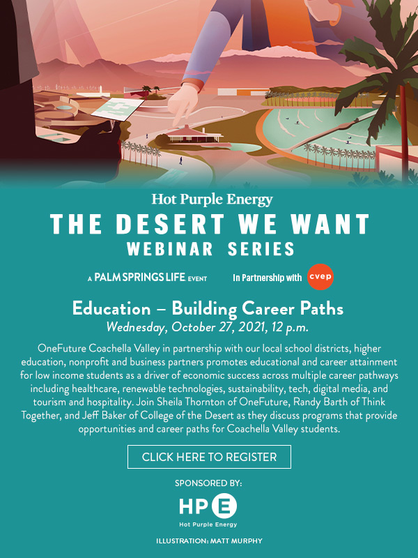 Webinar Series: Hot Purple Energy and the Desert We Want, A Palm Springs Life Event