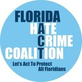 blue circle with the words Florida Hate Crime Coalition let's act to protect all Floridians in the middle of the circle.