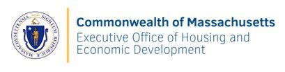 Executive Office of Housing & Economic Development: Updates