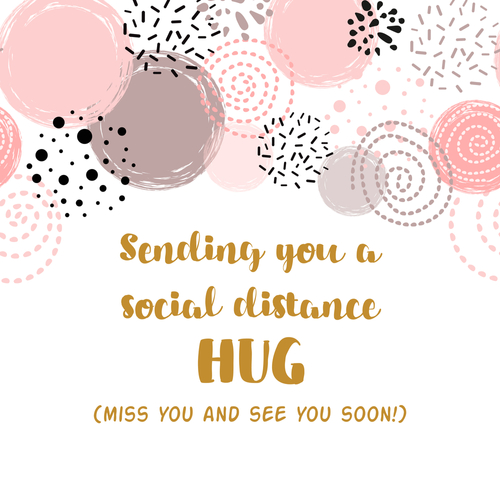 Sending hugs from social distance card Hug you and miss you quarantine phrase Romantic wishing