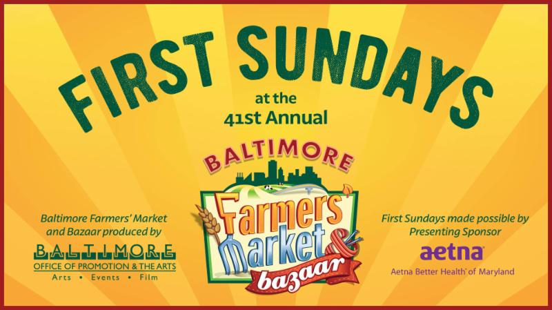 Don't Miss First Sundays presented by Aetna Better Health of Maryland