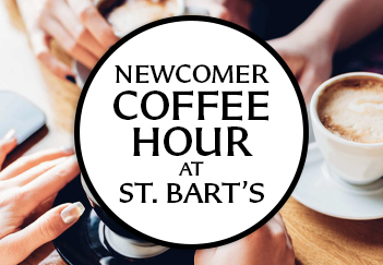 Newcomer Coffee Hour at St. Bart's