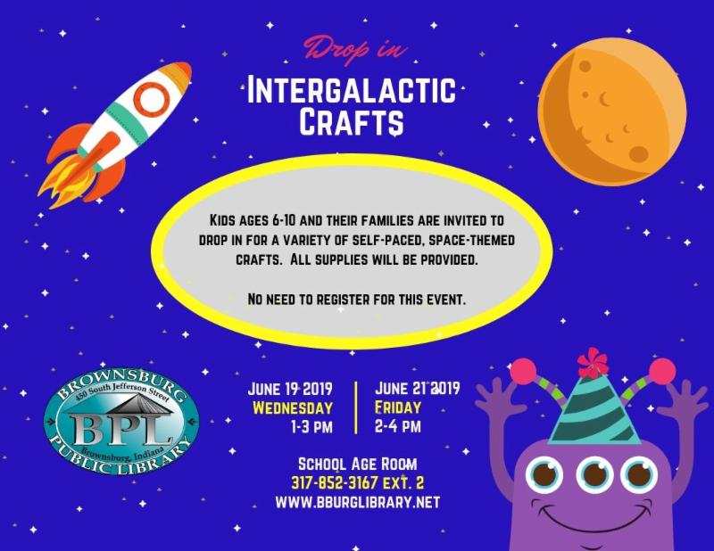 intergalactic drop in crafts wednesday june 19 1 pm friday june 21 2 pm