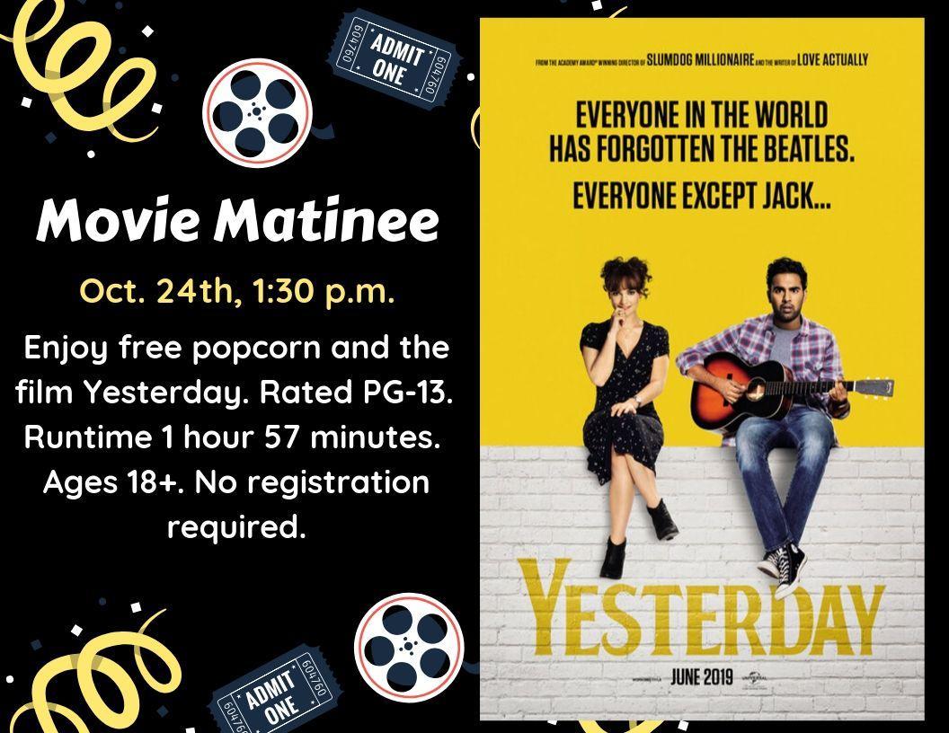 movie matinee yesterday thursday october 24 1_30 pm