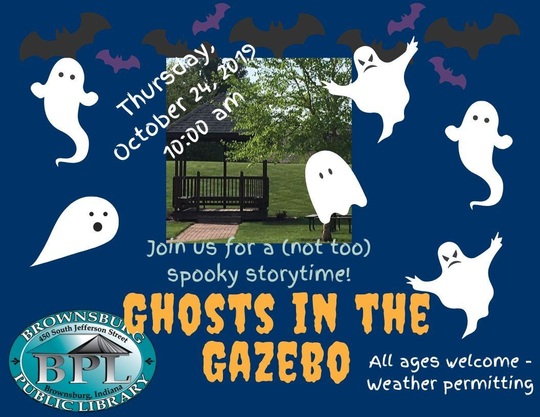 ghosts in the gazebo thursday october 24 10 am