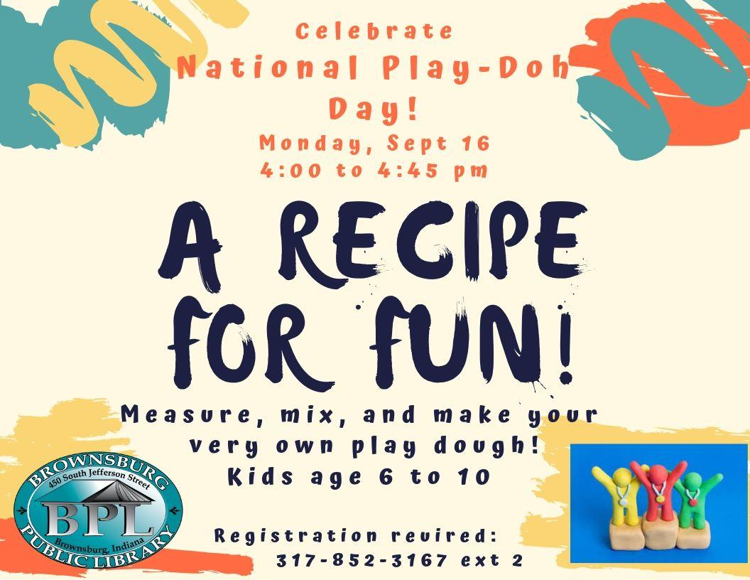 recipe for fun celebrate national playdoh day monday september 16 4 pm