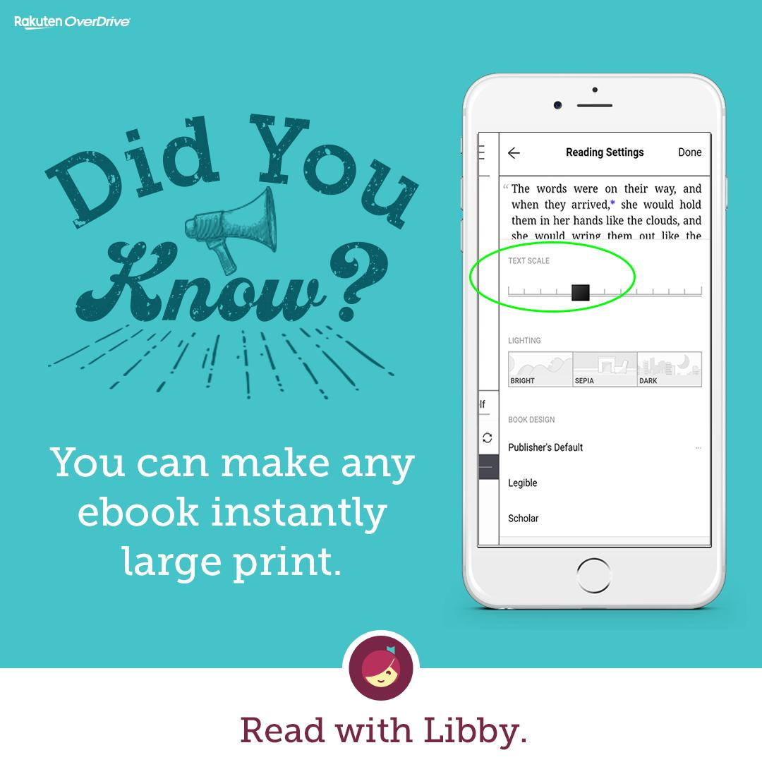 did you know you can make any ebook instantly large print read with libby