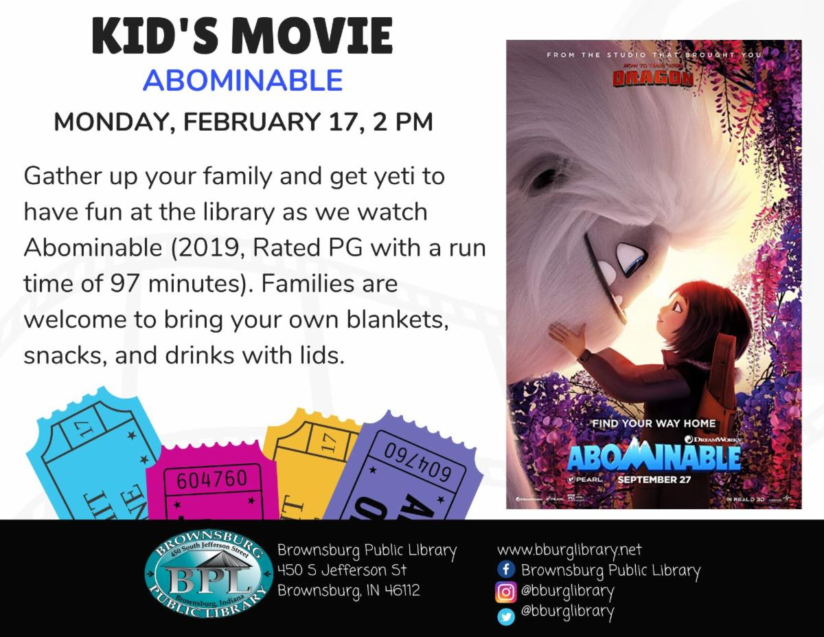 kids movie abominable monday february 17 2 pm