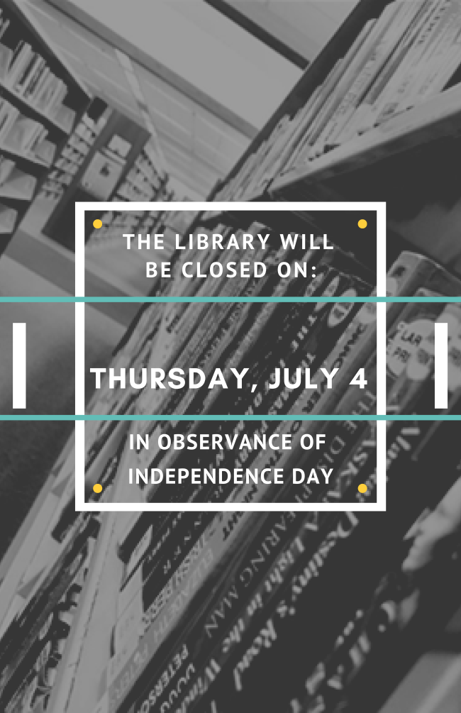 the library will be closed on thursday july 4