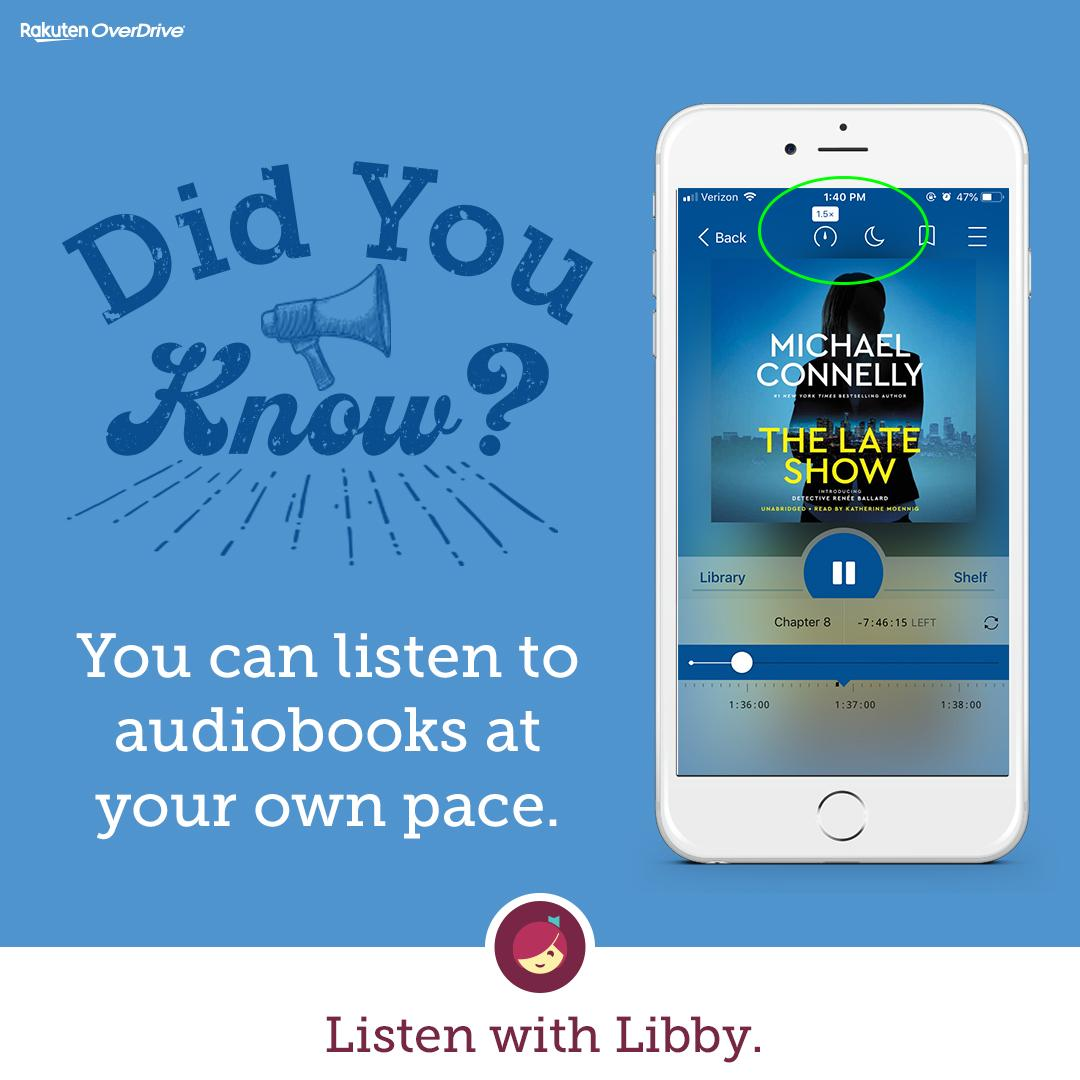 did you know you can listen to audiobooks at your own pace listen with libby