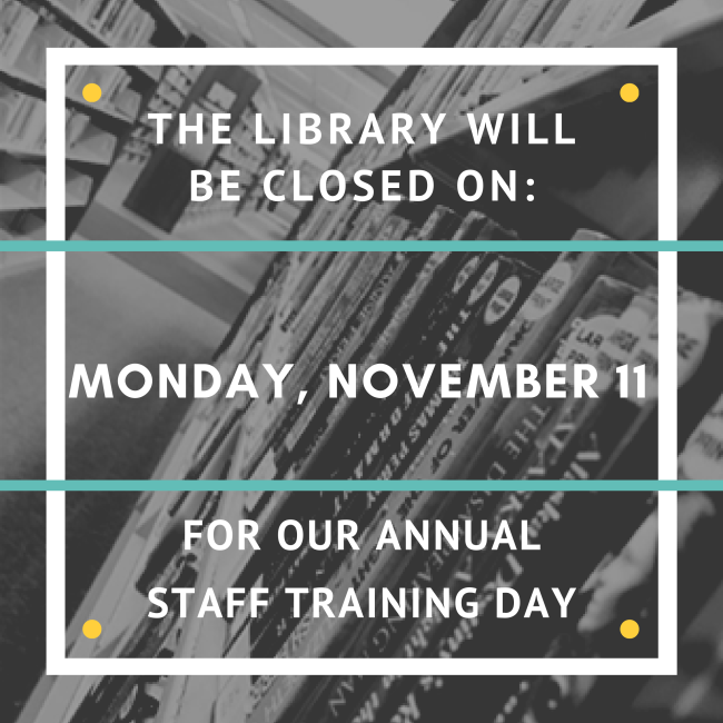 the library will be closed on monday november 11