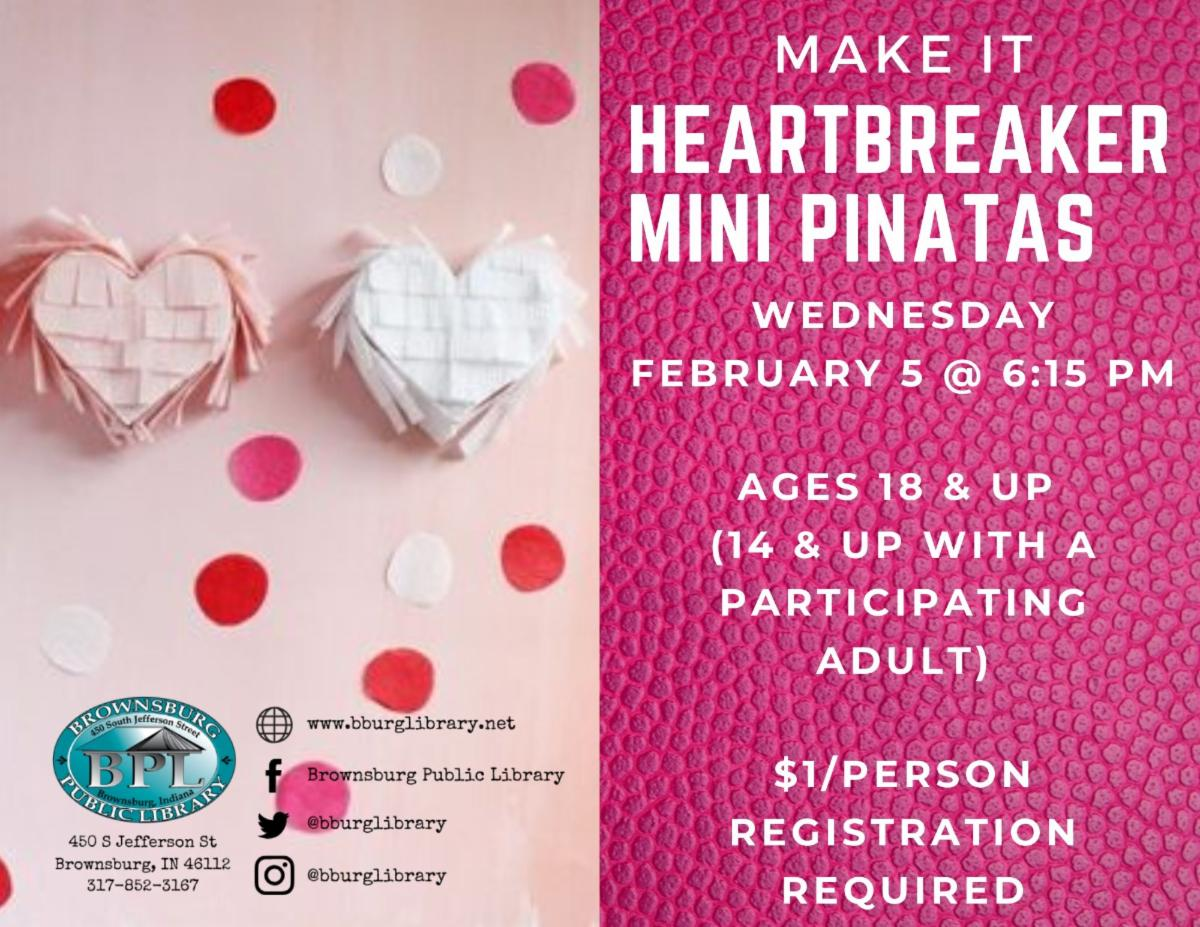 make it heartbreaker mini pinatas wednesday february 5 6_15 pm _1_person