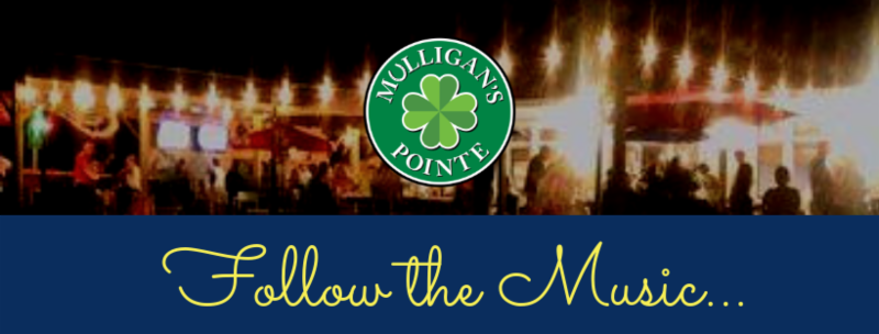 Live Music at Mulligans Pointe