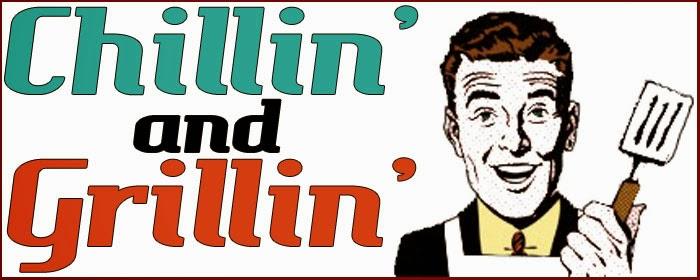 Chillin_ and Grillin_