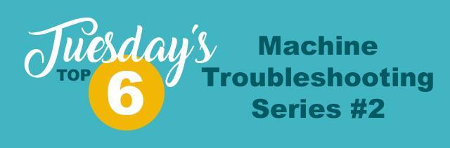 tuesdays top 5 machine maintenance