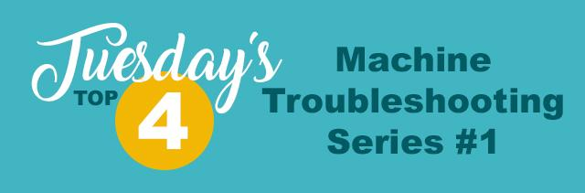 tuesdays top 4 trouble shooting