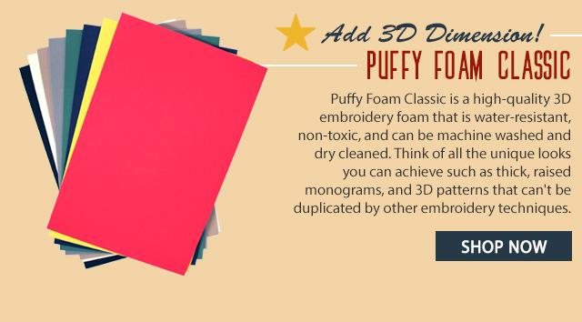 add 3D dimension puffy foam classic